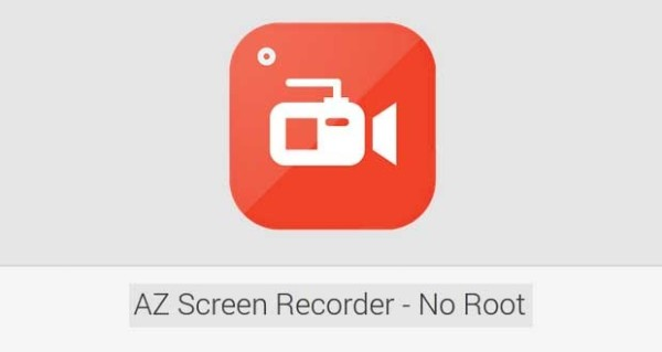 AZ Screen Recorder – No Root Android apk