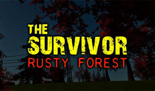 The Survivor: Rusty Forest Android apk + data v1.2.1 (MEGA)