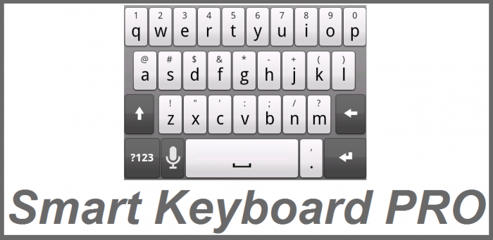 Smart Keyboard PRO Android apk v4.11.1 (MEGA)