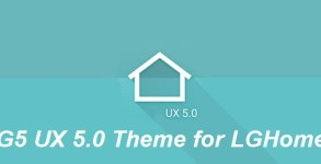 G5 UX 5.0 Theme for LGHome Android apk v1.4 (MEGA)