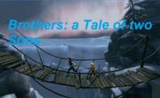 Brothers: a Tale of two Sons Android apk + data v1.0 (All devices)