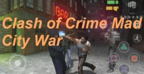 Clash of Crime Mad City War Android apk v1.0 (MEGA)