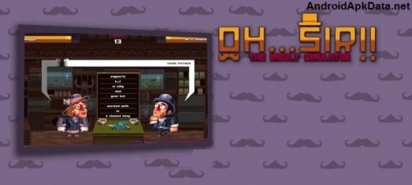 Oh…Sir! The Insult Simulator Android apk v1.03 (MEGA)