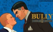 Bully: Anniversary Edition Android apk + data v1.0.0.17 (MEGA)