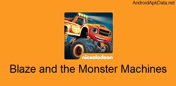 Blaze and the Monster Machines Android apk + data v1.7 (MEGA)