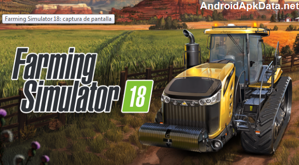 Farming Simulator 18 Android apk + data v1.0.0.1 (MEGA)