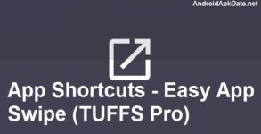 App Shortcuts - Easy App Swipe (TUFFS Pro) apk v1.2 Android (MEGA)