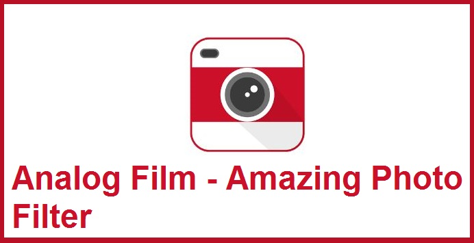 Analog Film - Amazing Photo Filter apk v1.4.16 Android (MEGA)