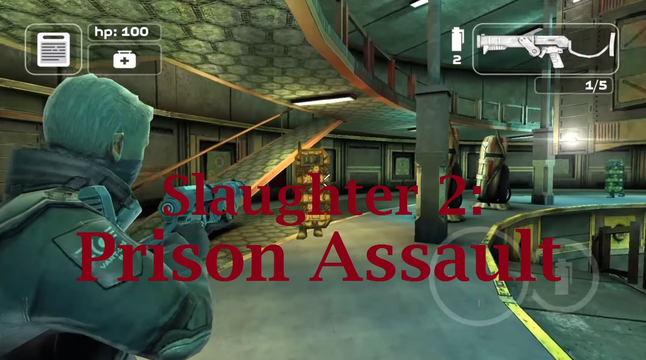 Slaughter 2: Prison Assault apk v1.01 Android Full (MEGA)