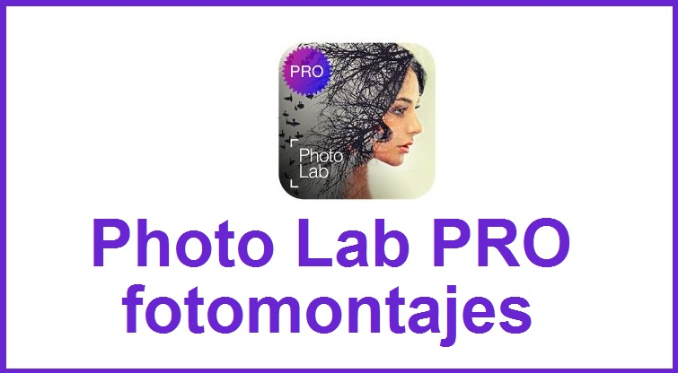 Photo Lab PRO – fotomontajes apk v3.0.16 Android (MEGA)