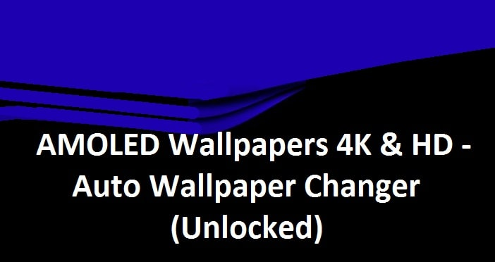 Amoled Wallpapers 4k Hd Apk V42 Full Mod Unlocked Mega